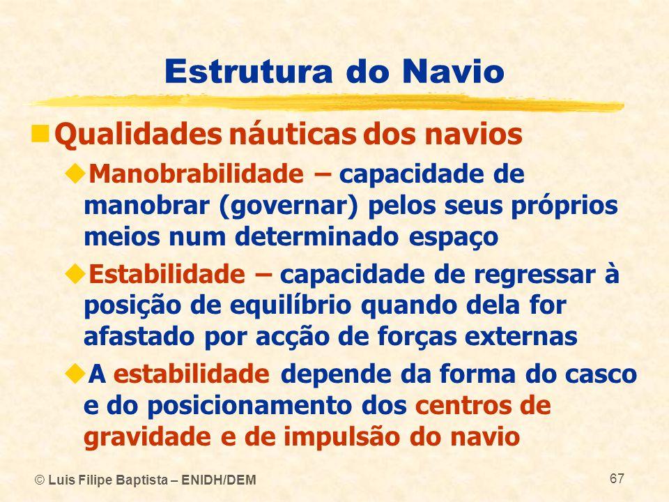 Estrutura do Navio Qualidades náuticas dos navios
