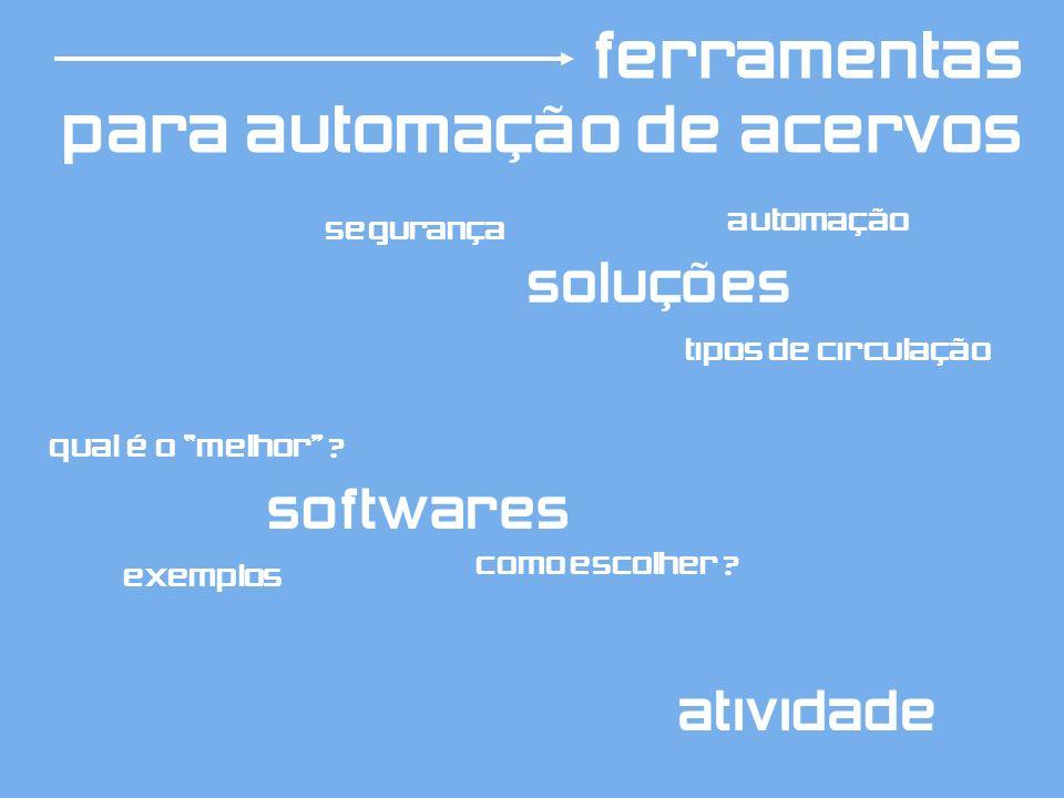 ferramentas para automação de acervos