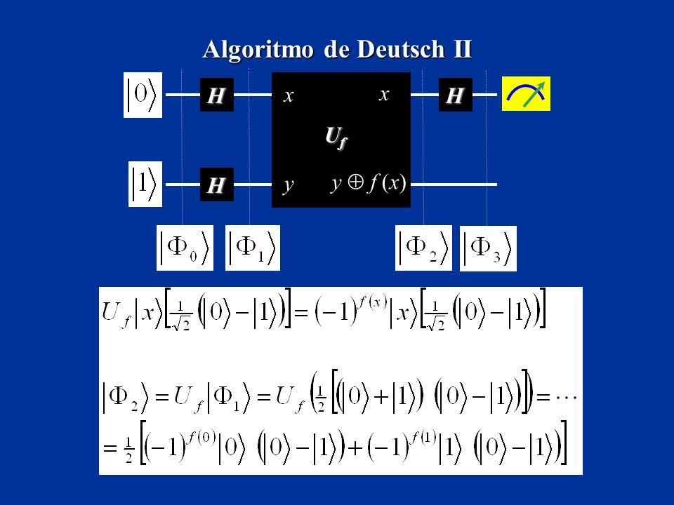 Algoritmo de Deutsch II