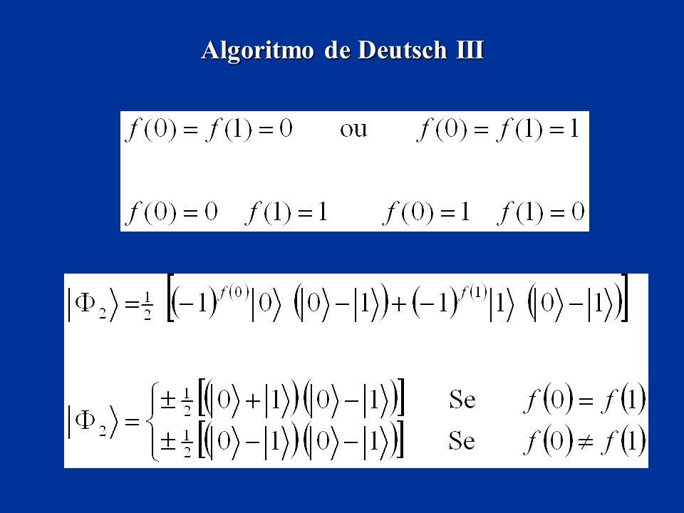 Algoritmo de Deutsch III