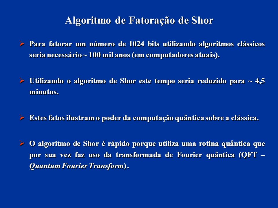 Algoritmo de Fatoração de Shor