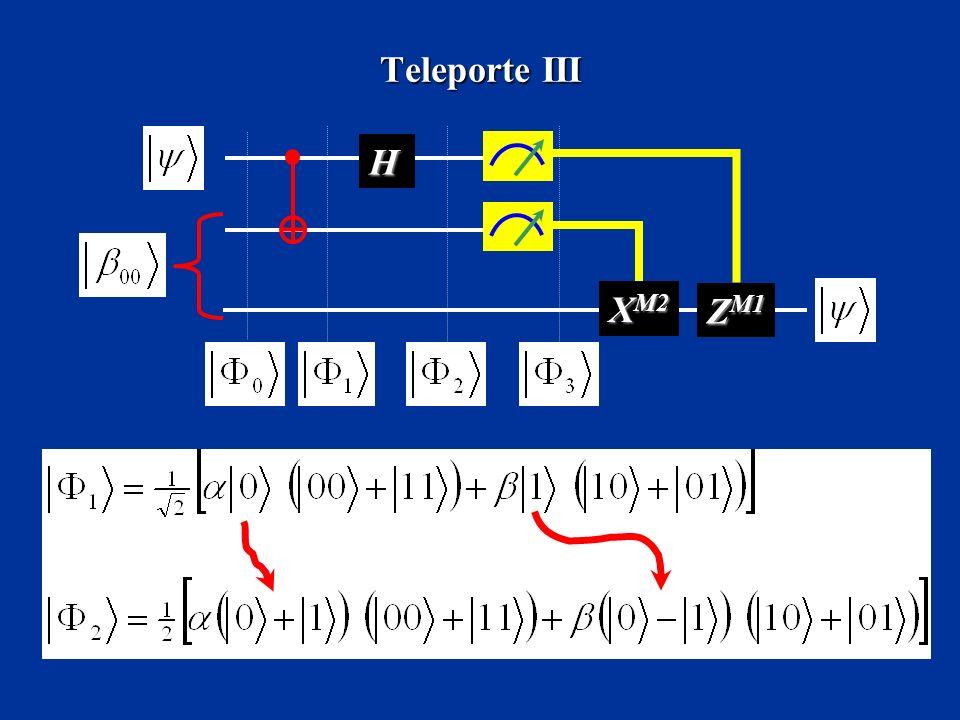 Teleporte III H XM2 ZM1