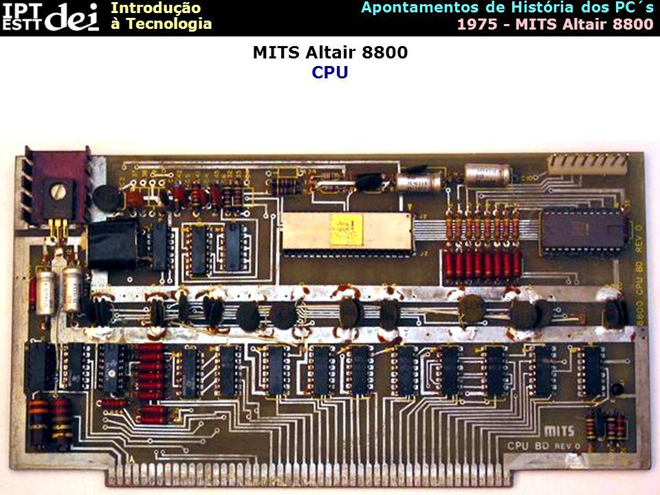 MITS Altair 8800 CPU Apontamentos de História dos PC´s