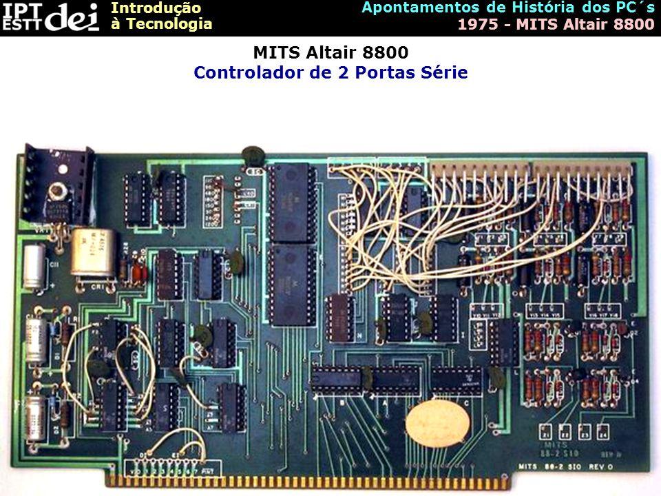 MITS Altair 8800 Controlador de 2 Portas Série