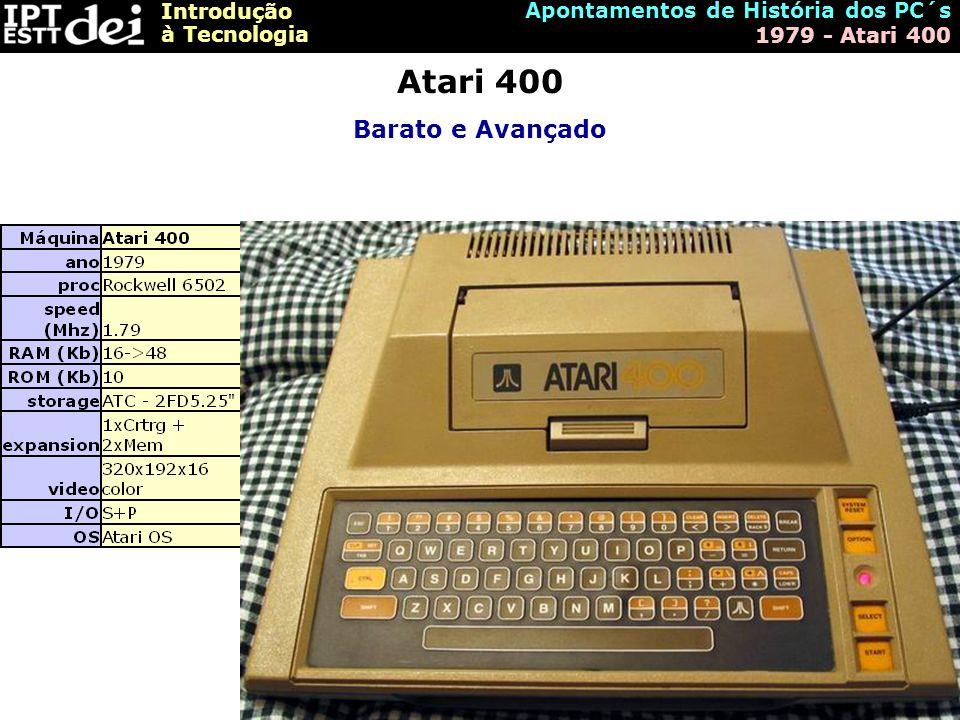 Atari 400 Barato e Avançado Apontamentos de História dos PC´s