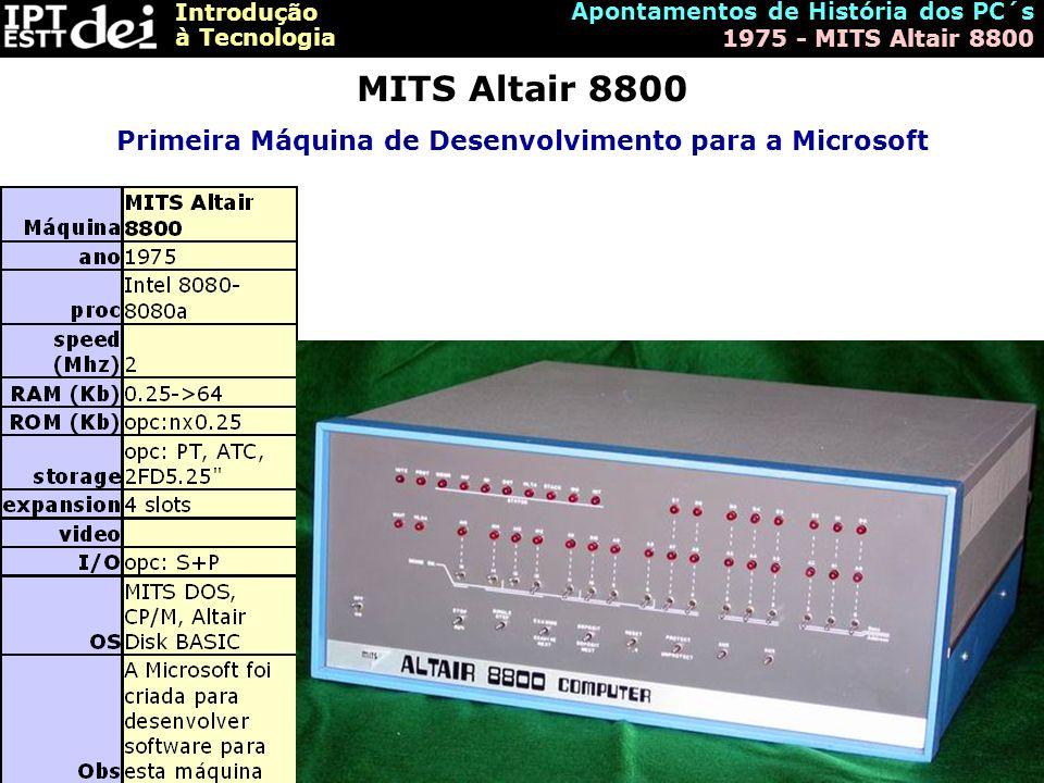 Primeira Máquina de Desenvolvimento para a Microsoft