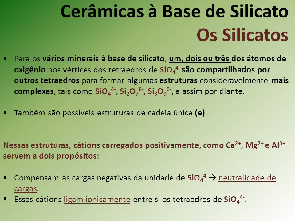 Cerâmicas à Base de Silicato Os Silicatos