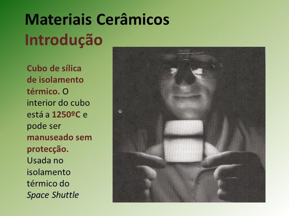 Materiais Cerâmicos Introdução