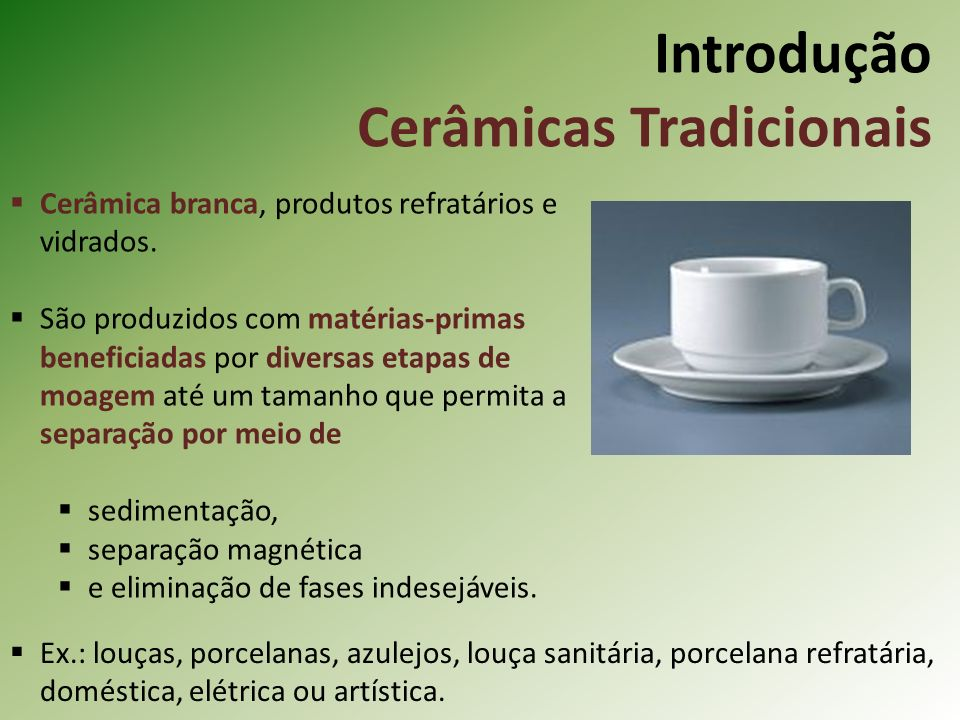 Introdução Cerâmicas Tradicionais