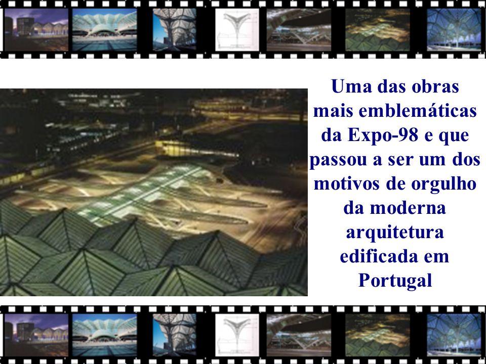 Uma das obras mais emblemáticas da Expo-98 e que passou a ser um dos motivos de orgulho da moderna arquitetura edificada em Portugal