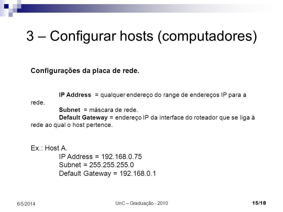 3 – Configurar hosts (computadores)