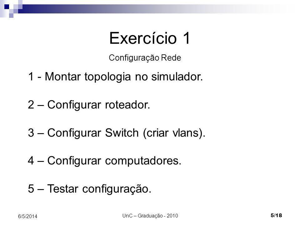 Exercício 1 1 - Montar topologia no simulador.