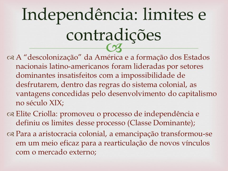 Independência: limites e contradições