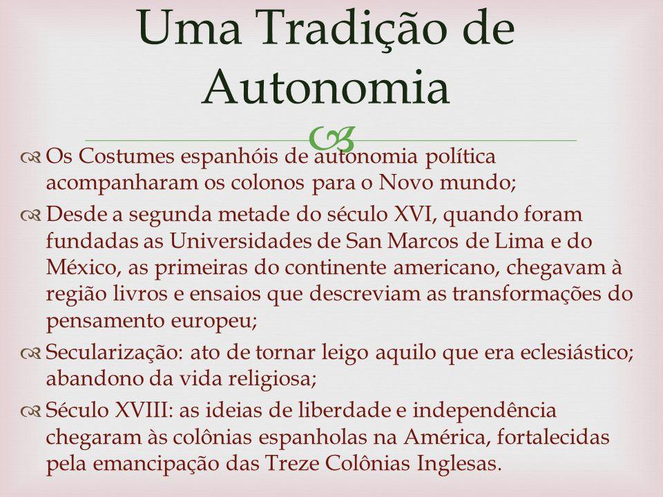 Uma Tradição de Autonomia