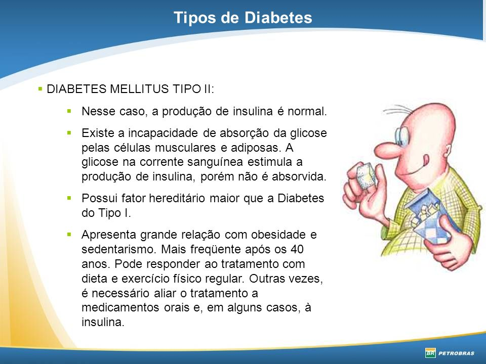 Tipos de Diabetes DIABETES MELLITUS TIPO II: