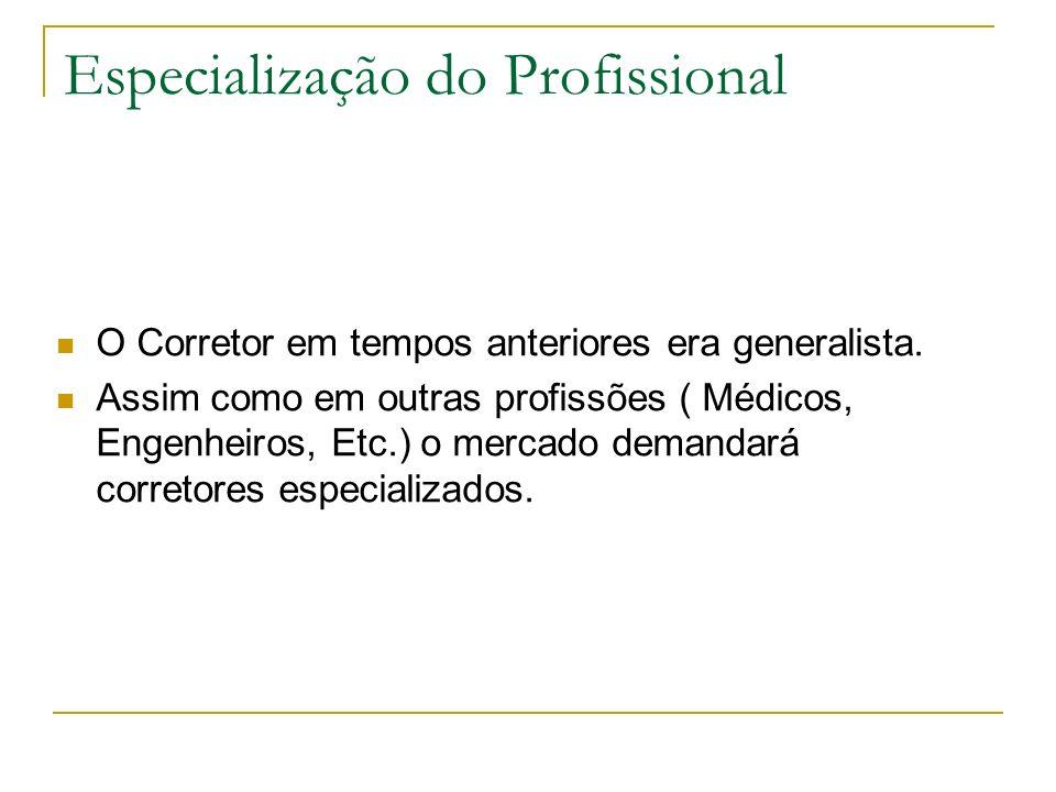 Especialização do Profissional