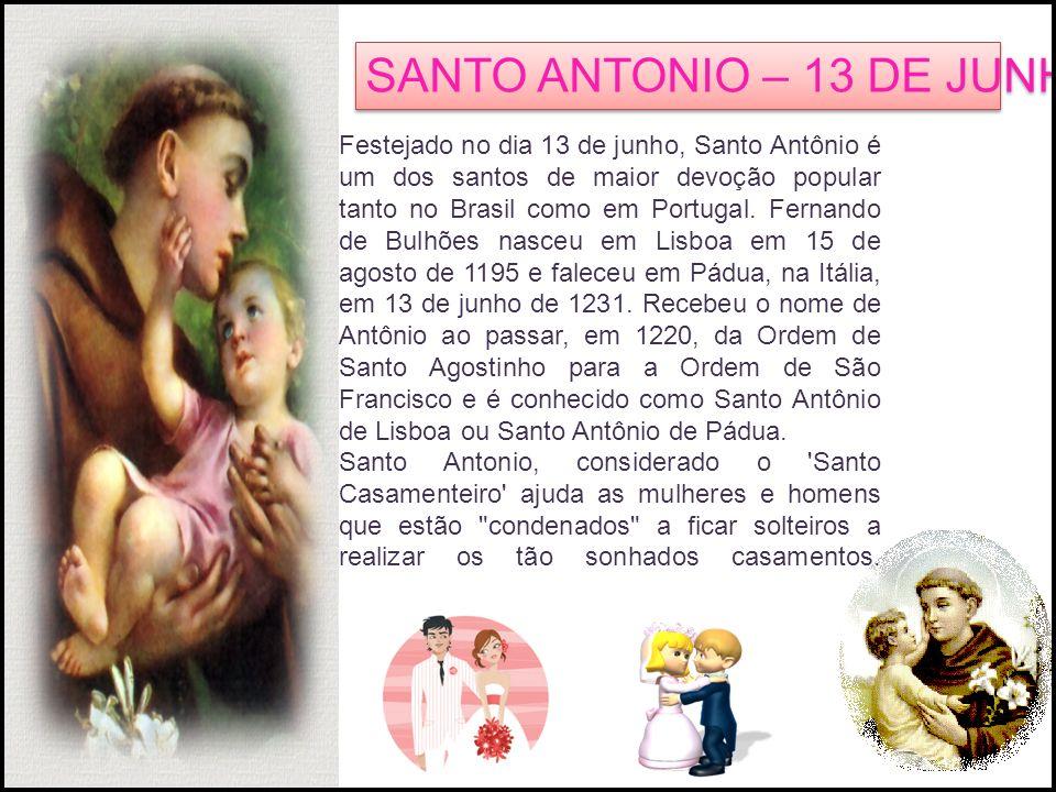 SANTO ANTONIO – 13 DE JUNHO