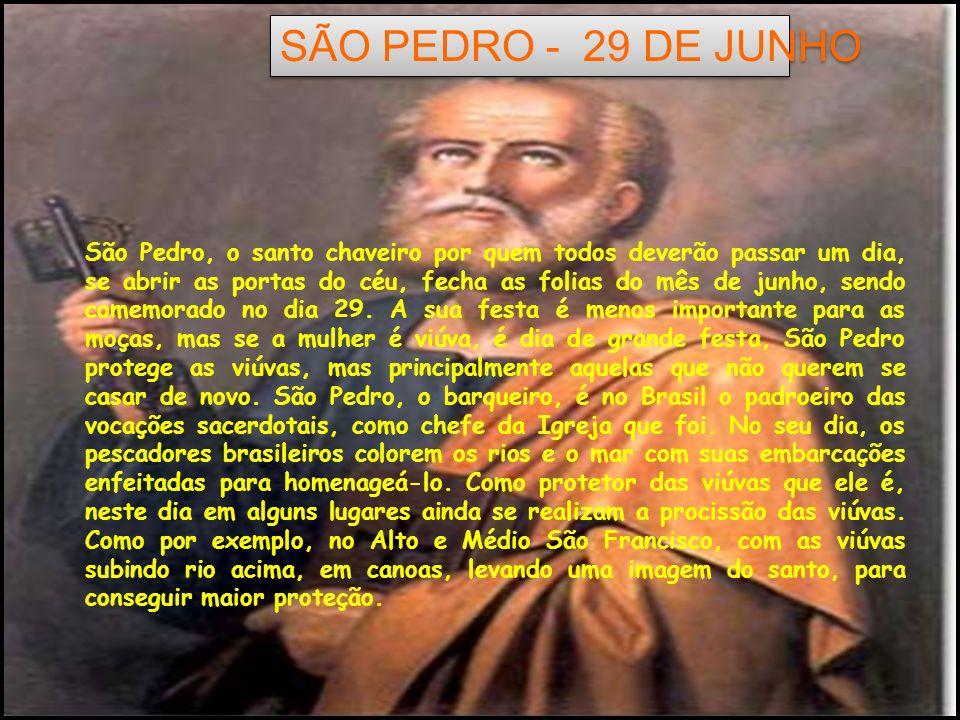 SÃO PEDRO - 29 DE JUNHO