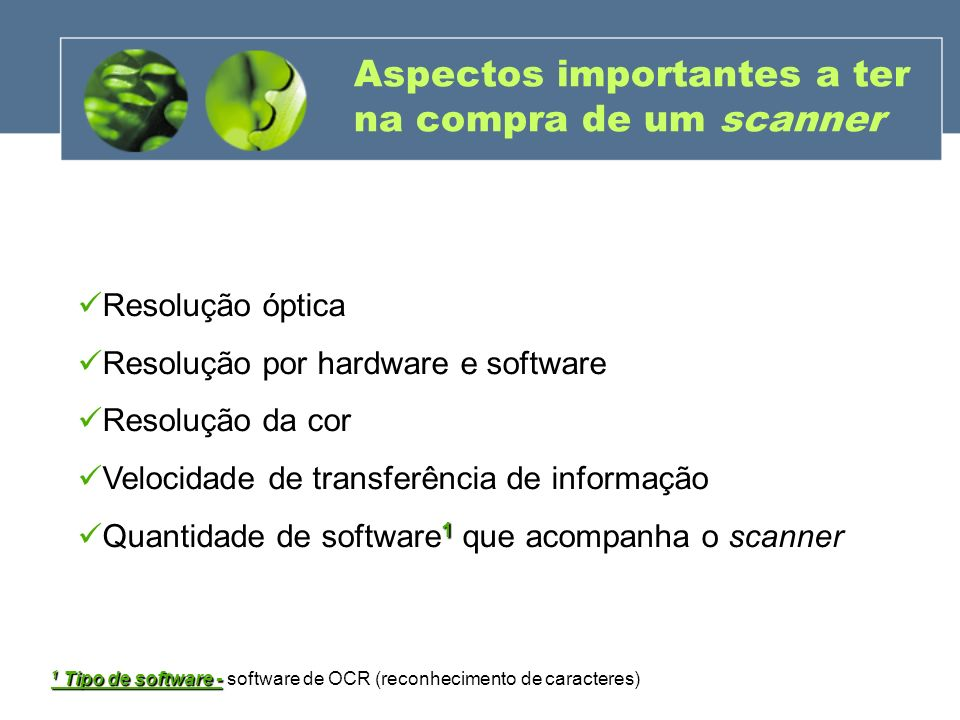 Aspectos importantes a ter na compra de um scanner