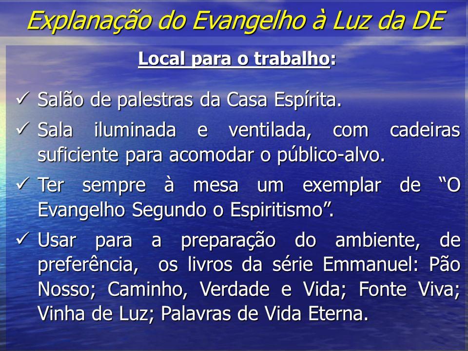Explanação do Evangelho à Luz da DE