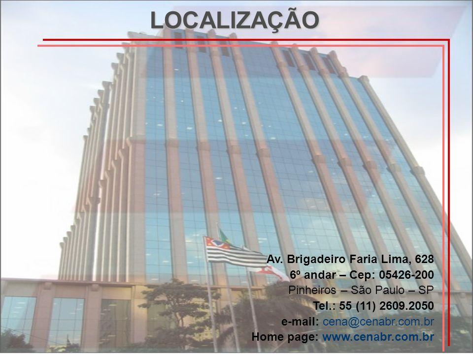 LOCALIZAÇÃO Av. Brigadeiro Faria Lima, 628 6º andar – Cep: 05426-200