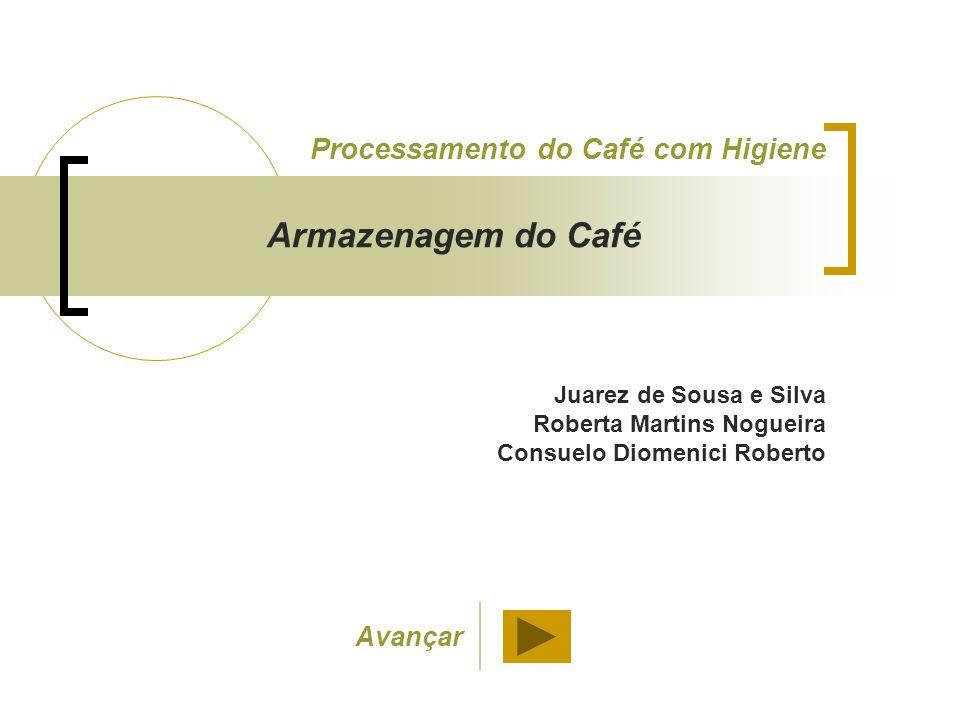 Armazenagem do Café Processamento do Café com Higiene Avançar