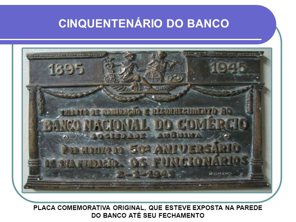 CINQUENTENÁRIO DO BANCO