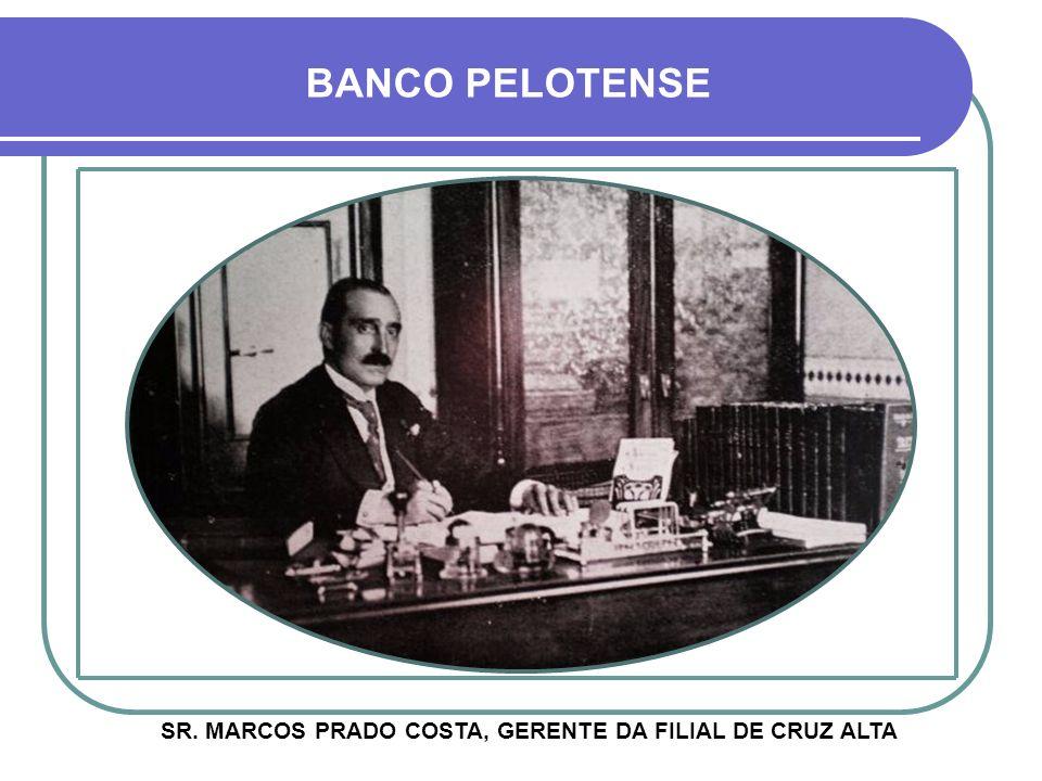 SR. MARCOS PRADO COSTA, GERENTE DA FILIAL DE CRUZ ALTA