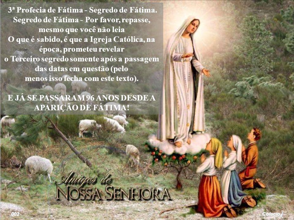 3ª Profecia de Fátima - Segredo de Fátima
