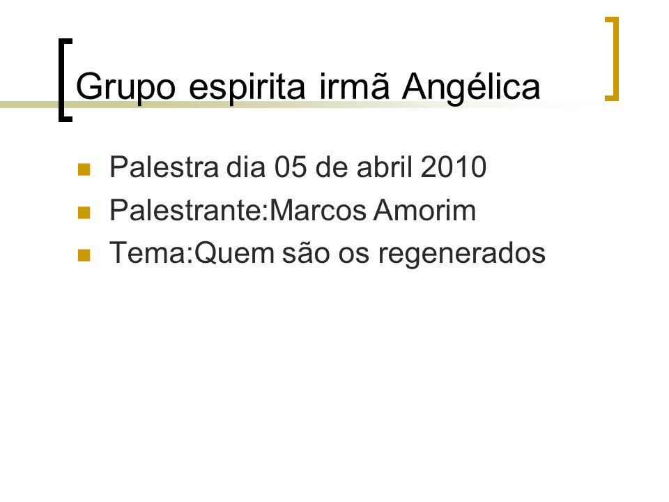 Grupo espirita irmã Angélica
