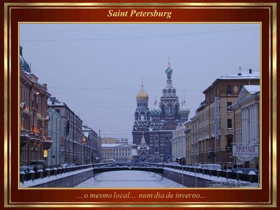 Saint Petersburg ... o mesmo local... num dia de inverno...