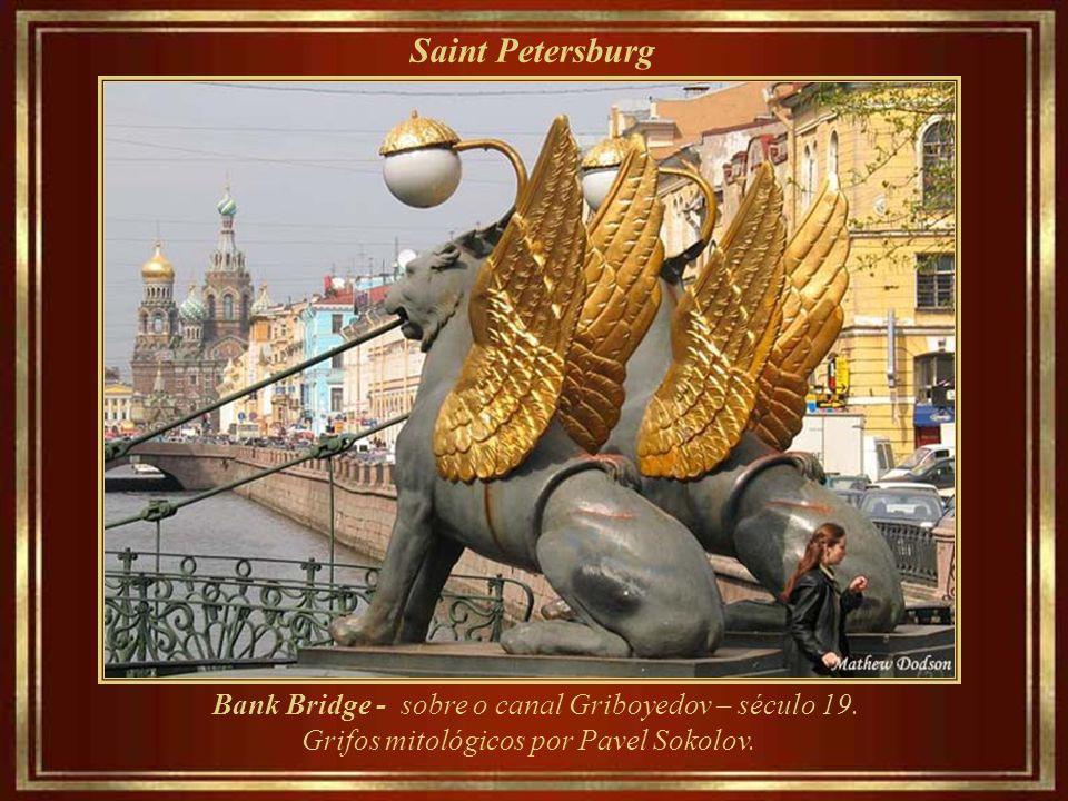 Saint Petersburg Bank Bridge - sobre o canal Griboyedov – século 19.