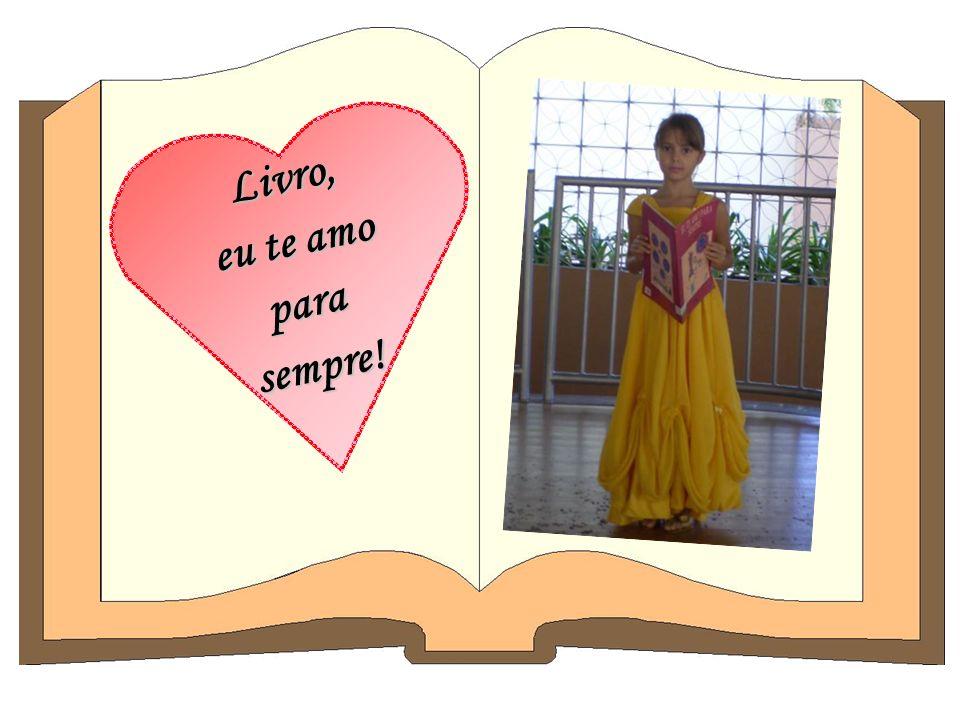 Livro, eu te amo para sempre!