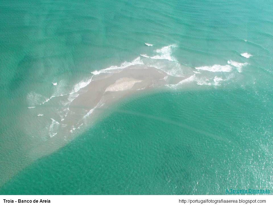 A Terceira Dimensão Troia - Banco de Areia http://portugalfotografiaaerea.blogspot.com