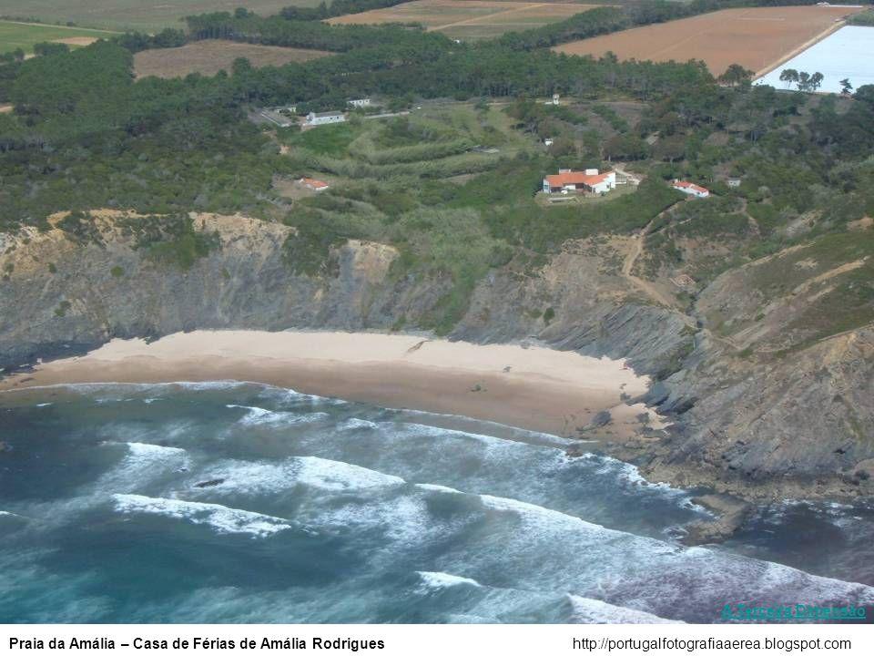 A Terceira Dimensão Praia da Amália – Casa de Férias de Amália Rodrigues.