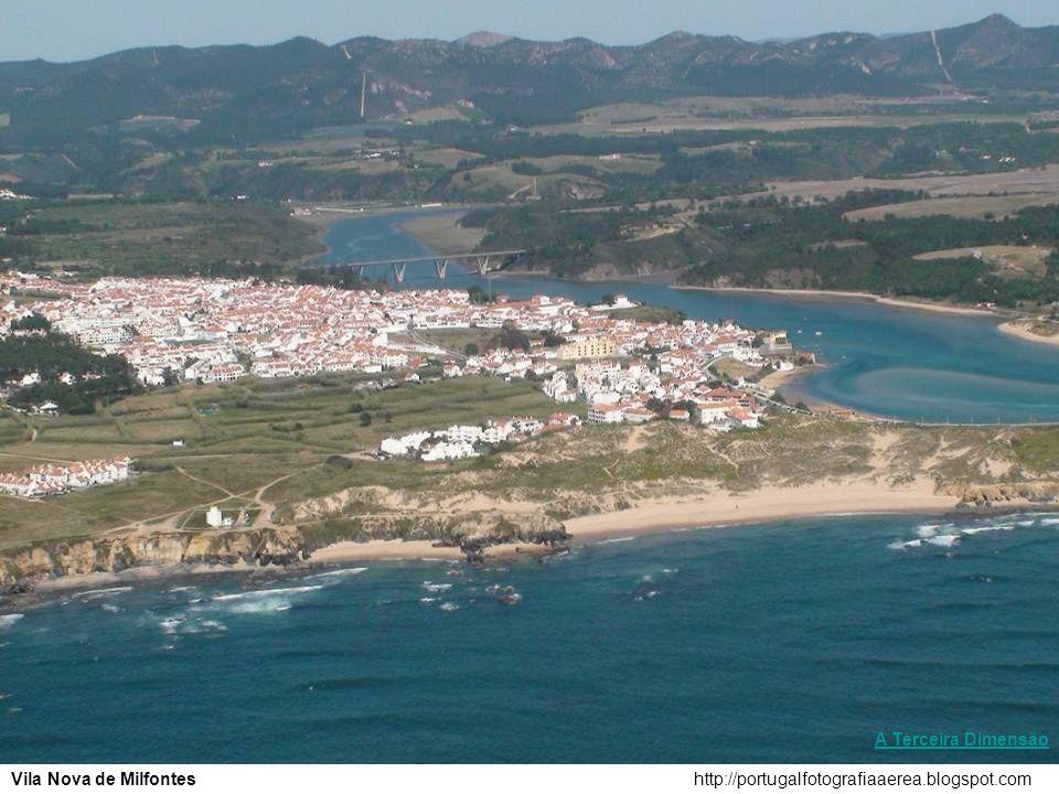 A Terceira Dimensão Vila Nova de Milfontes http://portugalfotografiaaerea.blogspot.com