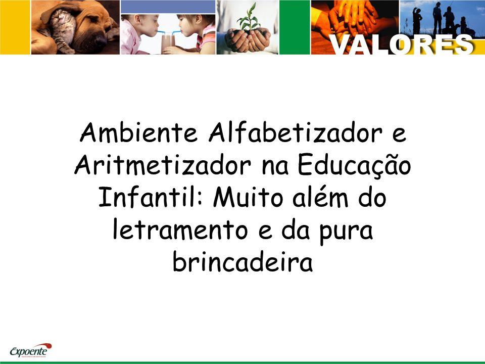 Ambiente Alfabetizador e Aritmetizador na Educação Infantil: Muito além do letramento e da pura brincadeira