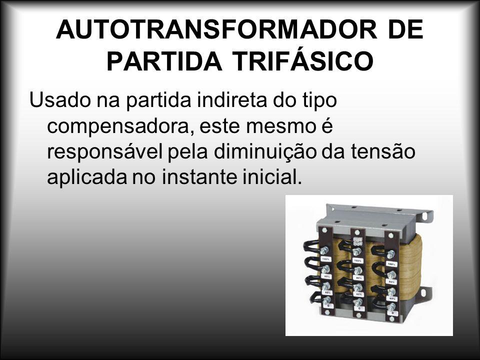 AUTOTRANSFORMADOR DE PARTIDA TRIFÁSICO