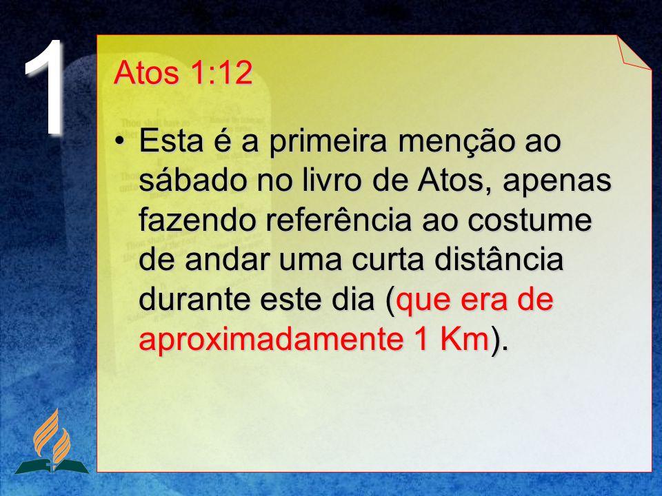 1 Atos 1:12.