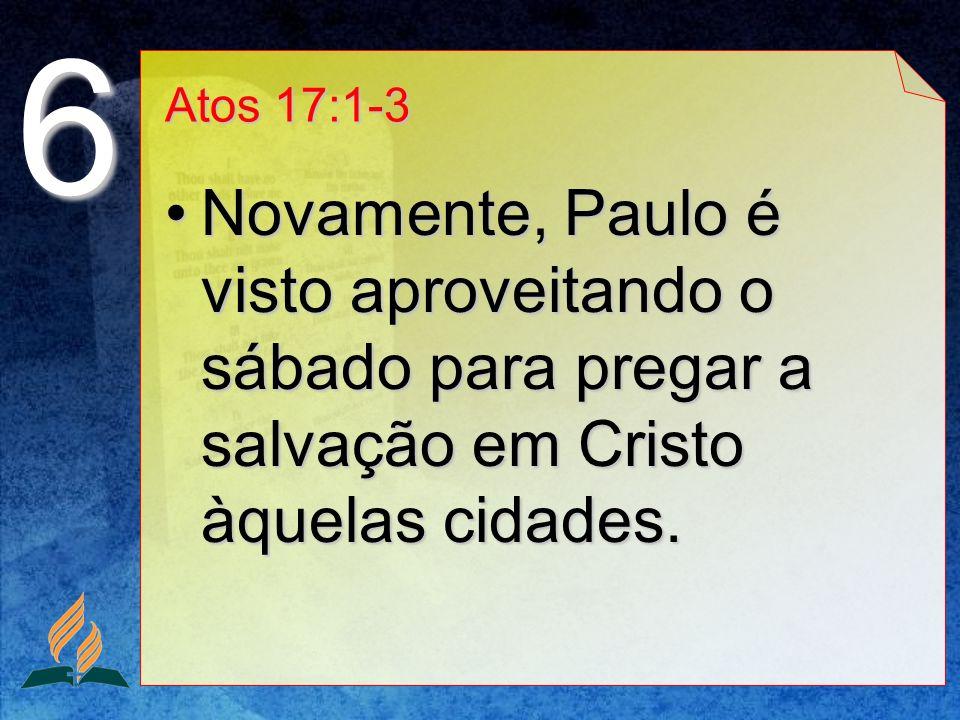 6 Atos 17:1-3.