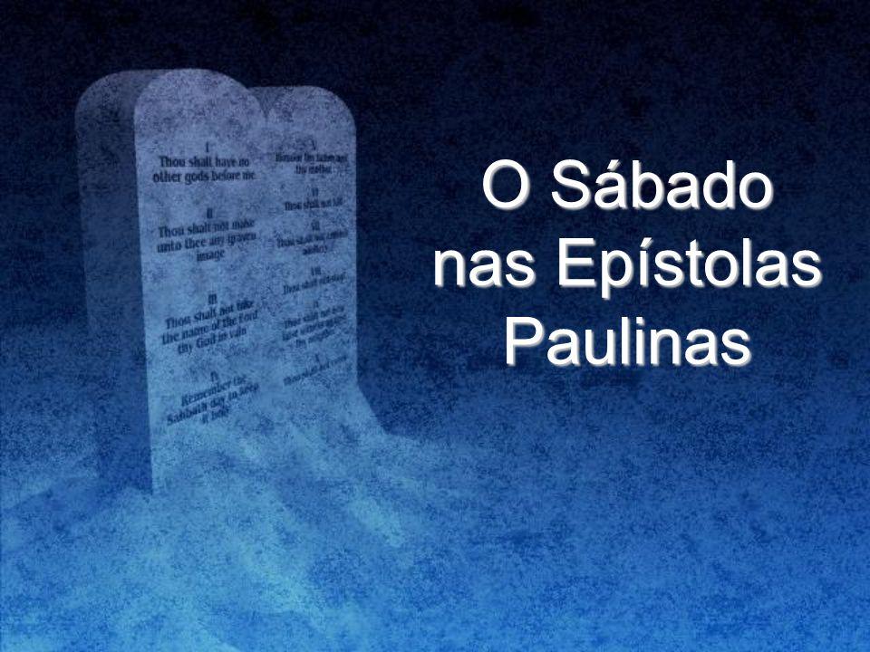 O Sábado nas Epístolas Paulinas