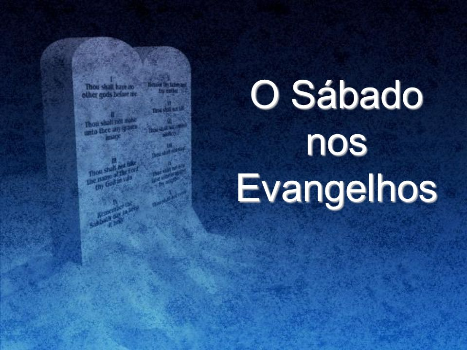 O Sábado nos Evangelhos