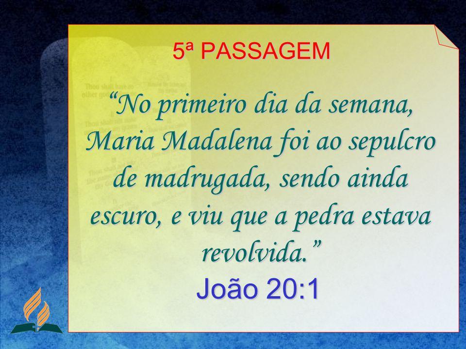 5ª PASSAGEM