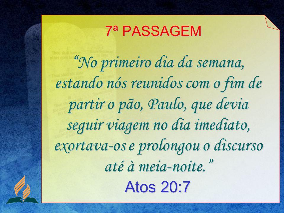 7ª PASSAGEM