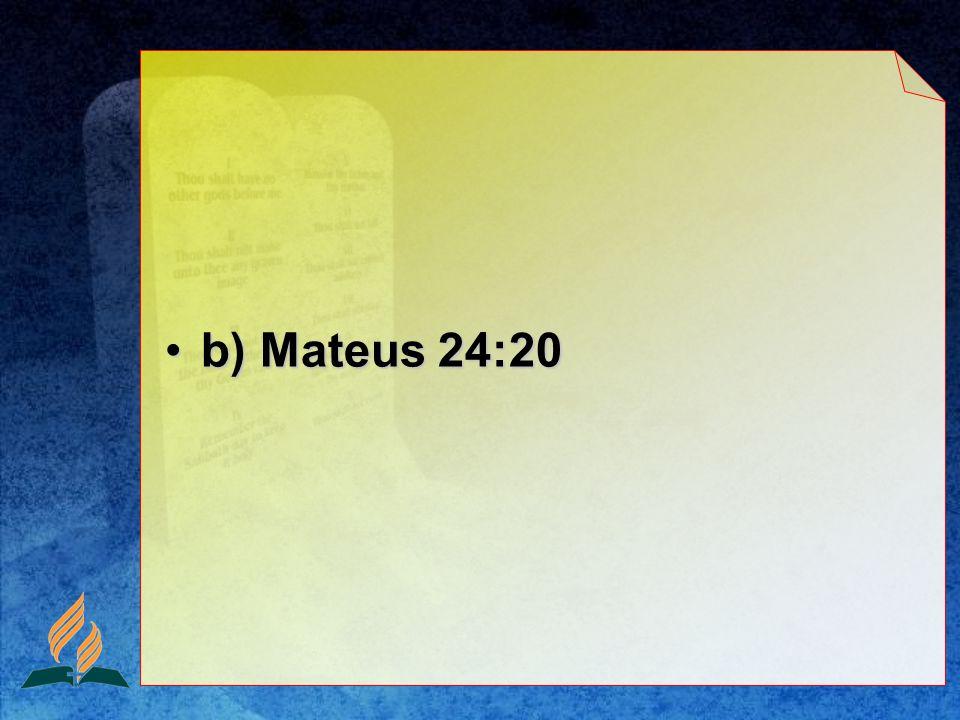 b) Mateus 24:20