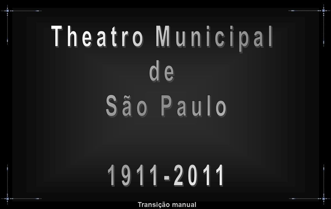 Theatro Municipal de São Paulo 1911-2011