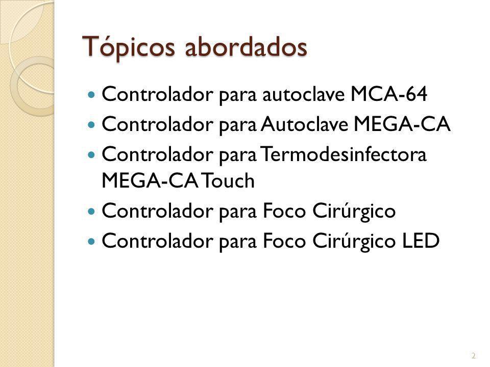 Tópicos abordados Controlador para autoclave MCA-64