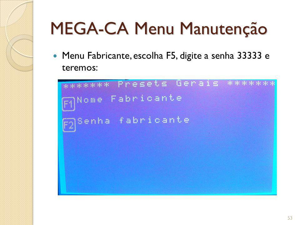 MEGA-CA Menu Manutenção
