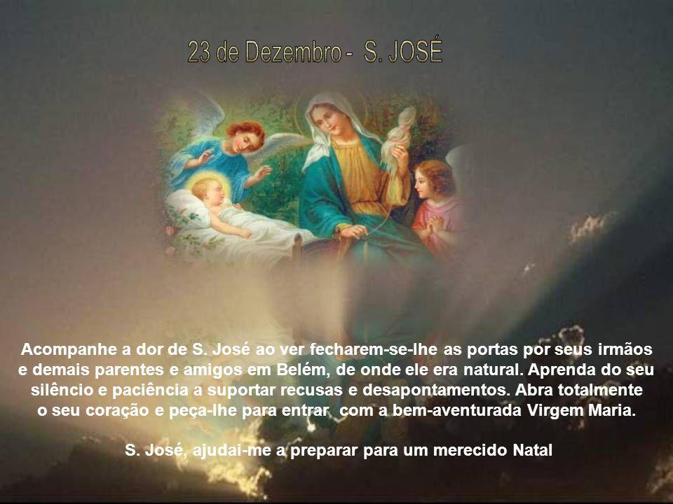 S. José, ajudai-me a preparar para um merecido Natal