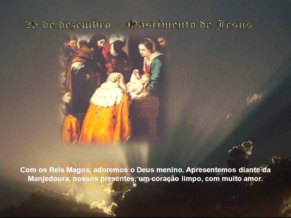 25 de dezembro - Nascimento de Jesus